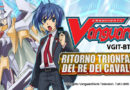 "Cardfight!! Vanguard ""Focus On: BT10 Ritorno Trionfante del Re dei Cavalieri"""