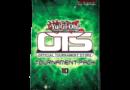 """Yu-Gi-Oh! """"OTS pack 10"""""""